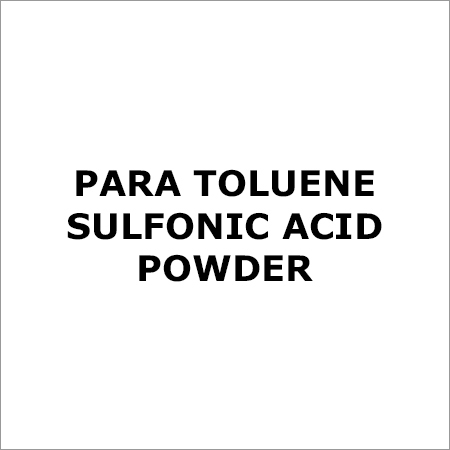 Para Toluene Sulfonic Acid Powder