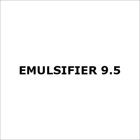 Emulsifier 9.5