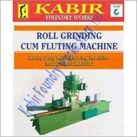 Roll Grinding Cum Fluting Machine