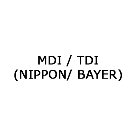 Mdi or Tdi (Nippon or Bayer)
