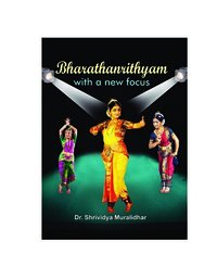 BHARATHANRITHYAM-WITH-A-NEW-FOCUS