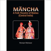 Mancha-A-Folk-Theatre-of-Malwa-Central-India-