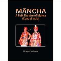 Mancha-A-Folk-Theatre-of-Malwa-Central-India-