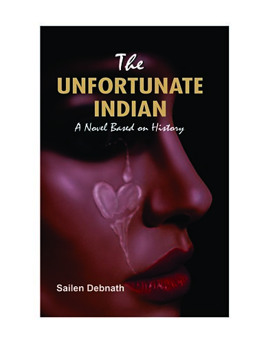 The-Unfortunate-Indian-A-Novel-Based-On-History-
