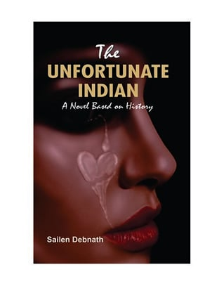 THE-UNFORTUNATE-INDIAN-A-Novel-Based-on-History