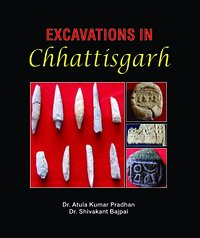 EXCAVATIONS-IN-CHHATTISGARH