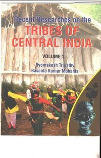 Recent-Researches-on-the-TRIBES-OF-CENTRAL-INDIA