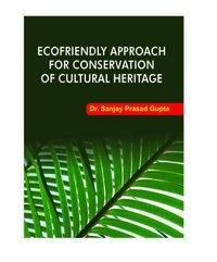 ECOFRIENDLY APPROACH FOR CONSERVATION OF CULTURAL