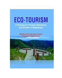 ECO-TOURISM: A Strategy for Poverty Alleviation an