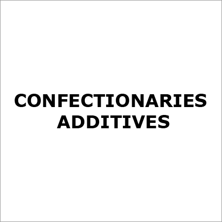 Confectionaries Food Additives