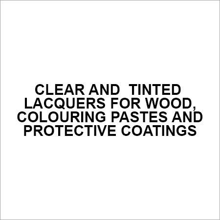 Clear and tinted lacquers for wood, colouring pastes and protective coatings