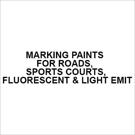 Marking paints for roads, sports courts, fluorescent &light emit