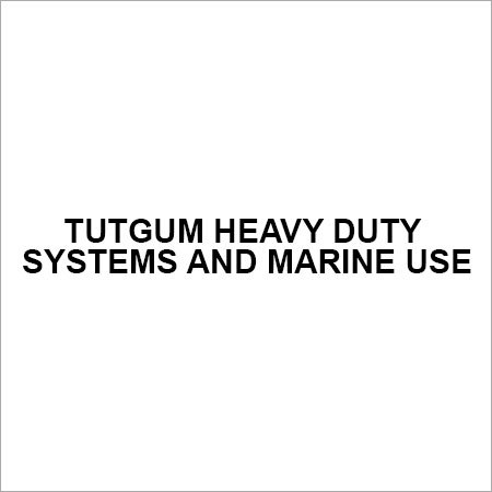 Tutgum Heavy Duty Systems And Marine Use