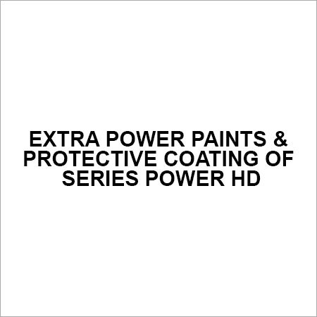 Extra power paints & protective coating of series POWER HD
