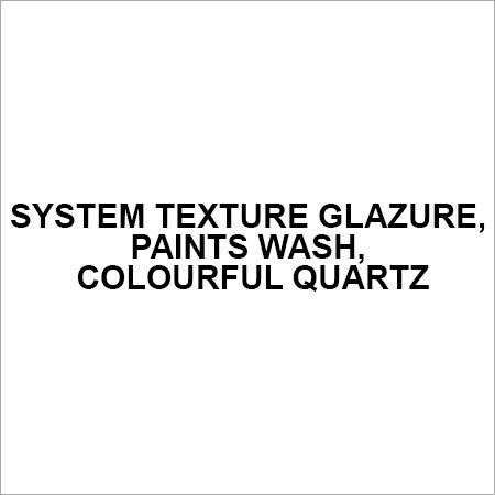 System Texture Glazure, paints Wash, colourful quartz