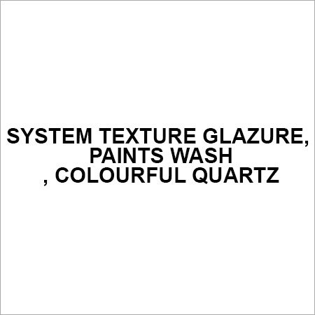 System Texture Glazure, paints Wash, colourful quartz