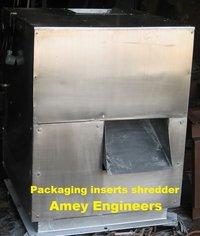 Packaging Inserts Shredder