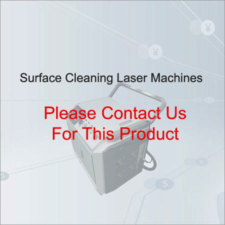 Surface Cleaning Laser Machines