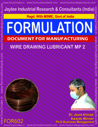 Formula For Wire Drawing Lubricant MP2