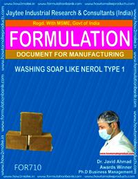 FORMULA FOR WASHING SOAP LIKE NEROL SOAP