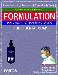 FORMULA FOR LIQUID DENTAL SOAP