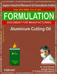 Formula for Aluminium Cutting Oil