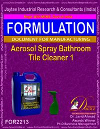 Aerosol Spray Bathroom Tile Cleaner 1 Formulation