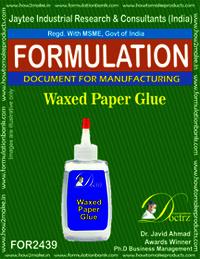 Waxed paper Glue Formulation