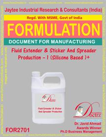 Fluid Extender & Sticker And Spreader Production -I