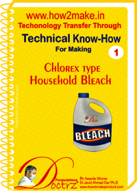 Chlorex Type Household Bleach Technical Know-How