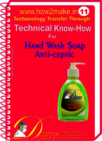 Hand Wash Soap Anti-septic Technical knowHow report