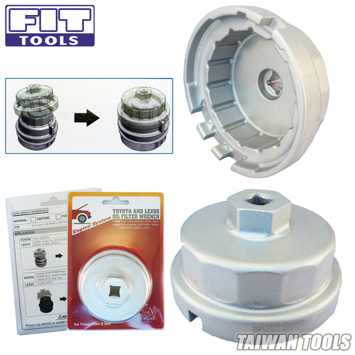 FIT TOOLS Cap-Type Toyota / Lexus Oil Filter Wrench Made in Taiwan