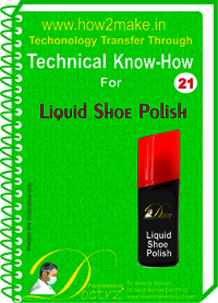 Shoe polish Technical knowHow report