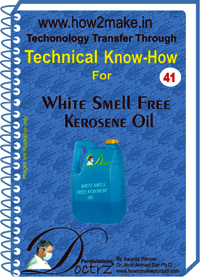 Kerosine Oil Smell Free White Technical knowHow