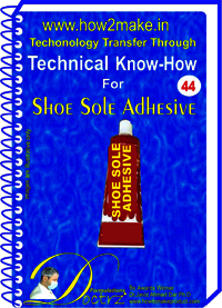 Shoe Sole Adhesive Technical knowHow Report