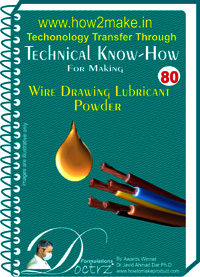 Wire Drawing Lubricating Powder Technical knowHow report