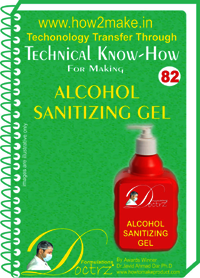 Alcohol Sanitising Gel Technical Know-How Report