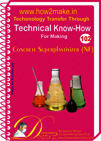 Concrete Superplasticizer (NF) Technical Know-How Report