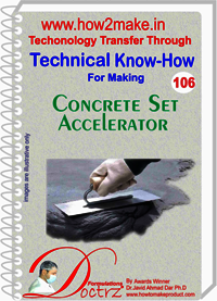 Concrete Set Accelerator Technical Know-How Report