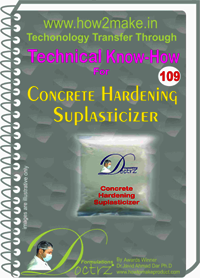 Concrete Hardening Superplasticizer Technical Know-How Report
