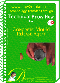 Concrete Mould Release Agent Technical Know-How Report
