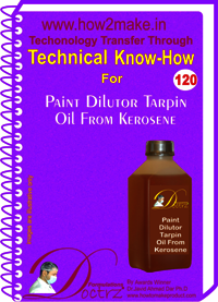 Paint Dilutor Tarpin Oil From Kerosene Technical Know-How Report