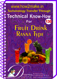 Fruit Drink Rasna Type Technical Know-How Report