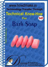 Bath Soap Technical Know-How