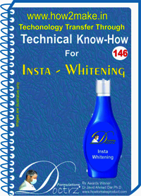 Insta Whitening Technical Know-How Report