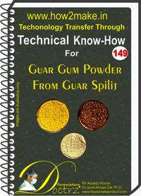 Guar Gum Powder From Guar Split Technical Know-How