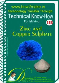 Zinc And Copper Sulphate Technical Know-How Report