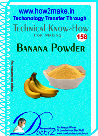 Banana Powder Technical Know-How Report