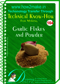 Garlic Flakes & Powder Technical Know-How