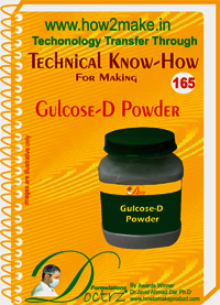 Gulcose-D Powder Technical Know-How
